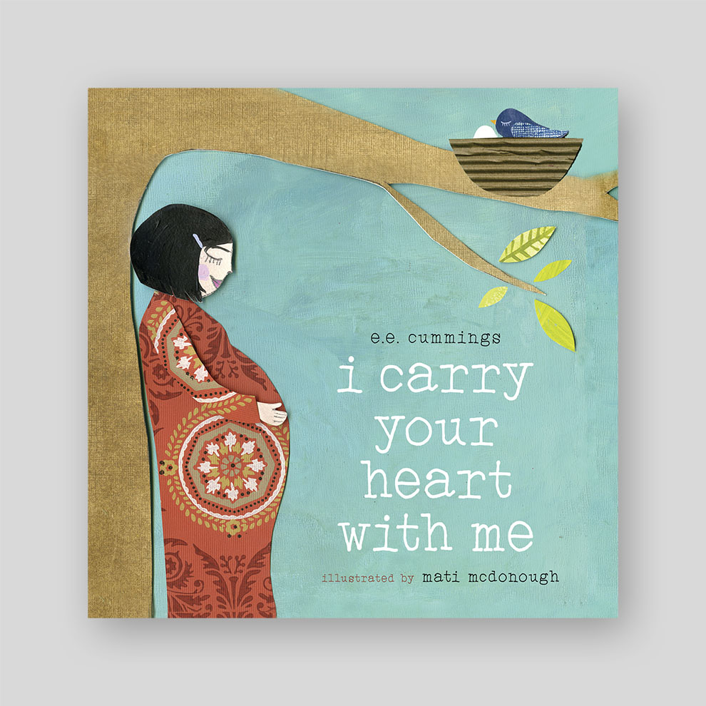 I Carry Your Heart With Me Board Book Edition